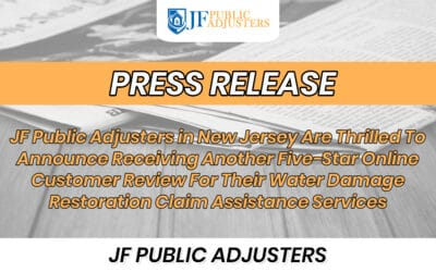 JF Public Adjusters in New Jersey Are Thrilled To Announce Receiving Another Five-Star Online Customer Review For Their Water Damage Restoration Claim Assistance Services
